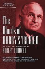 Truman, Harry S. The Words of Harry S. Truman