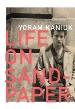 Kaniuk, Yoram Life on Sandpaper