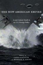 Gardner, Lloyd C. The New American Empire