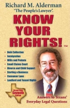 Richard M. Alderman Know Your Rights!