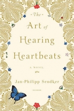 Sendker, Jan-Philipp The Art of Hearing Heartbeats