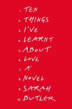 Butler, Sarah Ten Things I`ve Learnt about Love