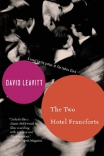 Leavitt, David The Two Hotel Francforts