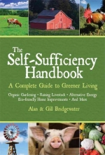 Bridgewater, Alan,   Bridgewater, Gill The Self-Sufficiency Handbook