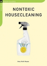 Noyes, Amy Kolb Nontoxic Housecleaning