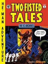 Kurtzman, Harvey  Kurtzman, Harvey The EC Archives Two-Fisted Tales 1