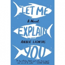 Liontas, Annie Let Me Explain You