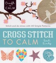 Leah Lintz Cross Stitch to Calm