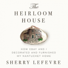 Lefevre, Sherry The Heirloom House