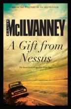 McIlvanney, William A Gift from Nessus