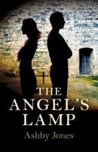 Jones, Ashby The Angel`s Lamp