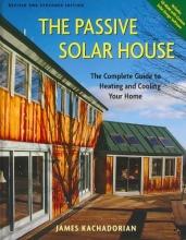 Kachadorian, James The Passive Solar House