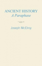 McElroy, Joseph Ancient History