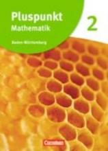 Merz, Patrick,   Jong, Klaus,   Hinz, Regina,   Felsch, Matthias Pluspunkt Mathematik 2. Schülerbuch Baden-Württemberg