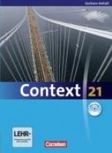Whittaker, Mervyn,   Tudan, Sabine,   Spranger, Sieglinde,   Petschl, Kerstin Context 21. Schülerbuch mit DVD-ROM. Sachsen-Anhalt