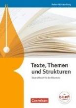 Anastassoff, Elke,   Grunow, Cordula,   Kövi, Marc-Christian,   Langner, Markus Texte, Themen und Strukturen - Baden-Württemberg Bildungsplan 2016. Schülerbuch