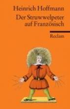 Hoffmann, Heinrich Der Struwwelpeter auf französisch
