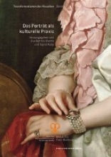 Eva-Bettina Krems,   Sigrid Ruby Das Portrat als kulturelle Praxis