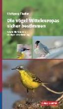 Fiedler, Wolfgang Die Vögel Europas sicher bestimmen