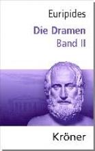 Euripides Dramen Band II