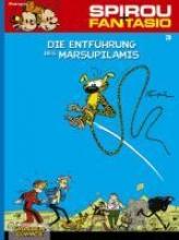 Franquin, Andre. Spirou und Fantasio 03. Die Entführung des Marsupilamis