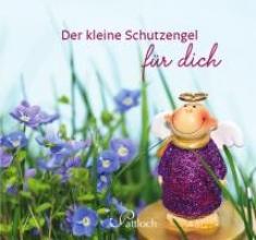 Griesbeck, Dorothee Der kleine Schutzengel für dich