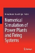 Walter, Heimo,   Epple, Bernd Numerical Simulation of Power Plants and Firing Systems