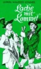 Lommel, Ludwig Manfred Lache mit Lommel
