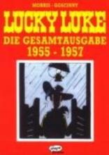 Goscinny, Rene Lucky Luke. Die Gesamtausgabe 01. 1955 - 1957