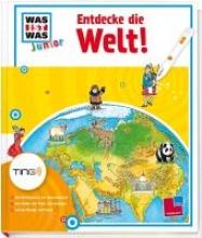 Herrmann, Heike Entdecke die Welt! Ting-Edition was ist was Junior