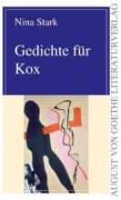Stark, Nina Gedichte für Kox