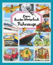 Beaumont, Èmilie Dein buntes Wrterbuch Fahrzeuge
