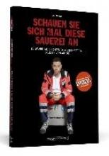 Nießen, Jörg Schauen Sie sich mal diese Sauerei an - Das Hörbuch zum SPIEGEL-Bestseller