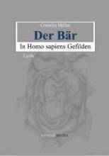 Müller, Cornelia Der Bär in Homo sapiens Gefilden