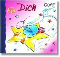 Hörtenhuber, Kurt Oups Minibuch. Fr Dich