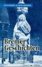 Schwarberg, Günther Bremer Geschichten