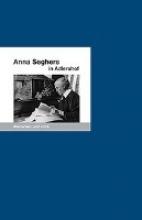Stöckmann, Ernst Anna Seghers in Adlershof