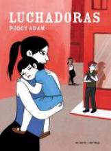 Adam, Peggy Luchadoras