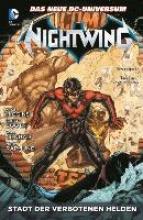 Nightwing 04. Stadt der verbotenen Helden