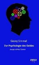 Simmel, Georg Zur Psychologie des Geldes