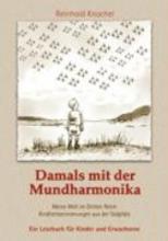 Knochel, Reinhold Damals mit der Mundharmonika