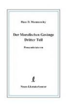 Mummendey, Hans D Der Moralischen Gesänge Dritter Teil