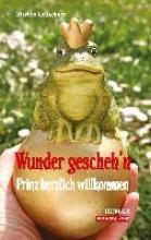 Leuschner, Marion Wunder gescheh`n - Prinz herzlich willkommen