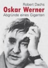 Dachs, Robert Oskar Werner