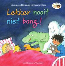 Vivian den Hollander , Lekker nooit niet bang!