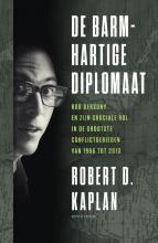 Robert Kaplan , De barmhartige diplomaat