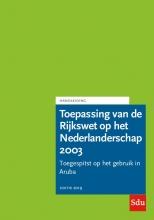, Toepassing van de Rijkswet op het Nederlanderschap 2003. Editie 2019. Aruba