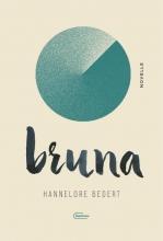 Hannelore Bedert , Bruna