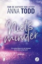 Anna Todd , Niets minder