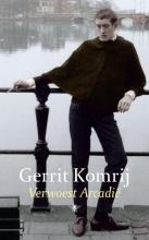 Gerrit  Komrij Verwoest Arcadië